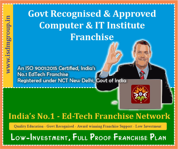 govt recognised computer institute franchise, govt approved computer center franchise, govt computer institute franchise, govt affiliatin for computer institute, govt recognisation for computer institute